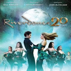 BROADWAY SAN DIEGO - Riverdance: 20th Anniversary