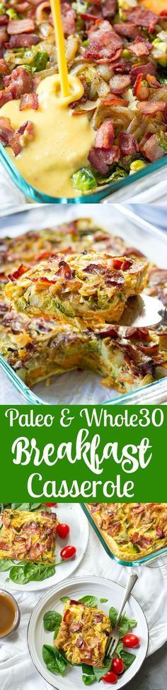 A paleo and whole30 breakfast casserole with layers of roasted sweet potatoes, brussels sprouts, caramelized onions, and crispy bacon.