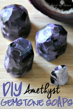 DIY Gemstone Soap Amethyst- These fun soaps are easy to make and are perfect to give as gifts. You can make them any color for a wide variety of gems.