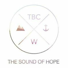 TBC - The Sound Of Hope