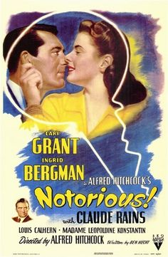 Alfred Hitchcock's Suspenseful Thriller: Notorious. One of my favorite films. As they say, one of the film essentials, period.