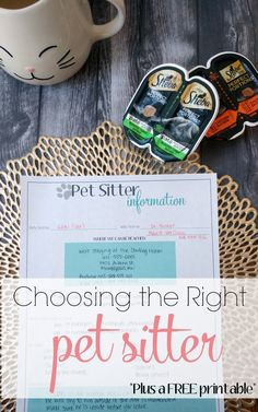 "How to Choose the Right Pet Sitter-I will never again trust the lives of my pets to just anyone after our harrowing ordeal. There's great tips here for choosing a sitter, a free printable Pet Sitter Instruction kit and more. <a class=""pintag searchlink"" data-query=""%23PerfectPortions"" data-type=""hashtag"" href=""/search/?q=%23PerfectPortions&rs=hashtag"" rel=""nofollow"" title=""#PerfectPortions search Pinterest"">#PerfectPortions</a> <a class=""pintag searchlink"" data-query=""%23ad"" data-type=""hashtag"" href=""/search/?q=%23ad&rs=hashtag"" rel=""nofollow"" title=""#ad search Pinterest"">#ad</a>"
