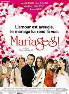 Affiche Mariages ! - Le tournage a eu lieu à l'automne 2003 dans la Drôme,  principalement à Poët-Laval (scènes de mariage dans la maison familiale) et à Montélimar, Saint-Restitut, Col de Vesc mais aussi en Ardèche à Thuyets.