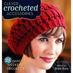Clever Crocheted Accessories justy entered to win a copy!