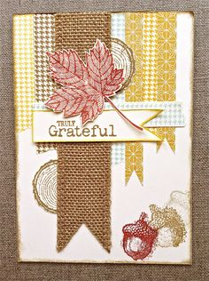 Oh, that's beautiful.  Magnificent Maple, burlap ribbon, Truly Grateful stamps.