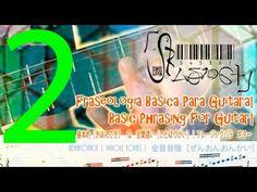 Guitarra (Fraseado Básico)  7| Guitar (Basic Phrasing) 7 |七: 一ギター の 基本[き...