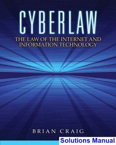 Foundations of financial management 16th edition test bank block solutions manual for cyberlaw the law of the internet and information technology 1st edition by brian fandeluxe Gallery