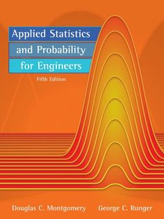 Bestseller Books Online Applied Statistics and Probability for Engineers Douglas C. Montgomery, George C. Runger $147.06  - http://www.ebooknetworking.net/books_detail-0470053046.html