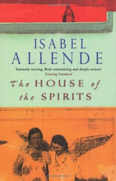 The House Of The Spirits: Amazon.co.uk: Isabel Allende: 9780552995887: Books