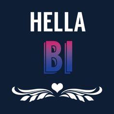 Hella Bi Pride - NeatoShop