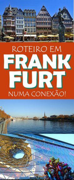 o que fazer em Frankfurt em uma conexão!