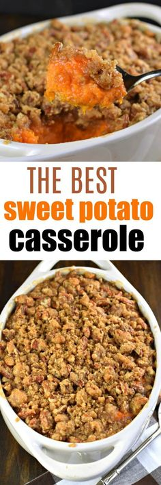 The Best Sweet Potato Casserole recipe with a crunchy pecan streusel topping! The Best Sweet Potato Casserole recipe with a crunchy pecan streusel topping! Best Sweet Potato Casserole, Potatoe Casserole Recipes, Sweet Potato Recipes, Thanksgiving Recipes, Holiday Recipes, Dinner Recipes, Fall Recipes, Dinner Ideas, Side Dish Recipes