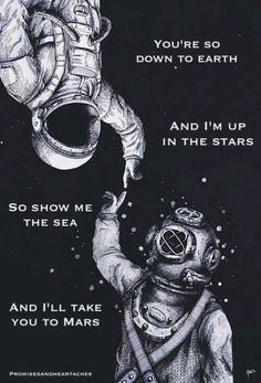 Astronauta e mergulhador. i like the message of two world metting one another. Psy Art, Inspiration Art, Fashion Inspiration, Cute Quotes, Clever Quotes, Sea Love Quotes, Flower Quotes Love, Beautiful Words, Beautiful Poetry