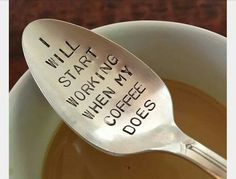 Top your morning cup of Joe with some humor by stirring it with the coffee drinker's spoon. This vintage piece of silverware comes custom stamped with a short comical phrase designed to brighten up those drab weekday mornings. Coffee Talk, Coffee Is Life, I Love Coffee, Coffee Break, My Coffee, Coffee Shop, Coffee Cups, Cup Of Coffee Quotes, Short Coffee Quotes