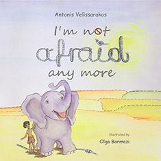 I'm not afraid anymore by Antonis Velissarakos https://www.amazon.com/dp/B079LYMR63/ref=cm_sw_r_pi_dp_U_x_LT2EAbX26JZMH