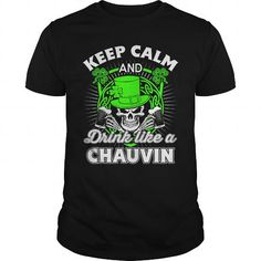 CHAUVIN Patricks day T-Shirt #name #tshirts #CHAUVIN #gift #ideas #Popular #Everything #Videos #Shop #Animals #pets #Architecture #Art #Cars #motorcycles #Celebrities #DIY #crafts #Design #Education #Entertainment #Food #drink #Gardening #Geek #Hair #beauty #Health #fitness #History #Holidays #events #Home decor #Humor #Illustrations #posters #Kids #parenting #Men #Outdoors #Photography #Products #Quotes #Science #nature #Sports #Tattoos #Technology #Travel #Weddings #Women