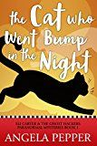 Free Kindle Book -   The Cat Who Went Bump in the Night (Paranormal Cozy Mystery) (Eli Carter & the Ghost Hackers Paranormal Mysteries Book 1) Check more at http://www.free-kindle-books-4u.com/mystery-thriller-suspensefree-the-cat-who-went-bump-in-the-night-paranormal-cozy-mystery-eli-carter-the-ghost-hackers-paranormal-mysteries-book-1/