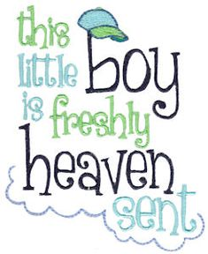 Embroidery | Free Machine Embroidery Designs | Bunnycup Embroidery | Baby Boy Sentiments