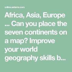 World continents printables map quiz game this printable world can you place the seven continents on a gumiabroncs Gallery