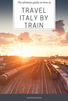 This guide will tell you everything you need to know about how to travel through Italy by train. Let's pack our bags and get going!