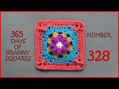 365 Days of Granny Squares Number 328 - YouTube
