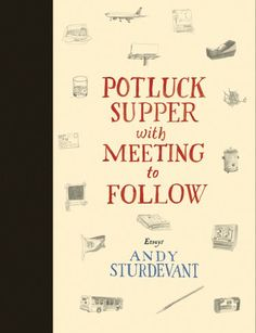 Potluck Supper with Meeting to Follow by Andy Sturdevant