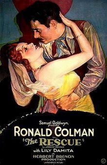 The Rescue. Ronald Colman, Lili Damita, Alfred Hickman, Theodore von Eltz. Directed by Herbert Brenon. Samuel Goldwyn Productions 1929