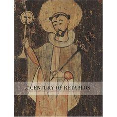 A Century of Retablos: The Dennis & Janis Lyon Collection of New Mexican Santos, 1780-1880: Charles Carrillo, Thomas J. Steele: 9781555952730: Amazon.com: Books