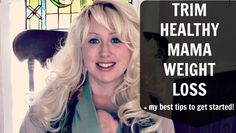 Trim Healthy Mama Weight Loss: My Top Tips to Help You Get Started! Trim Healthy Mama while Breastfeeding & Trim Healthy Mama while Pregnant included + additional THM helps and resources.