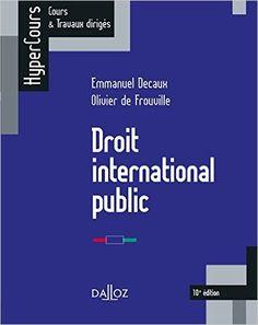 https://www-dalloz--bibliotheque-fr.biblionum.u-paris2.fr/bibliotheque/Droit_international_public-56024.htm