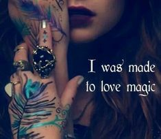 "Magick Wicca Witch Witchcraft: ""I was made to love Wicca Witchcraft, Wiccan Witch, White Witch, Believe In Magic, Book Of Shadows, Occult, Women, Paganism, Blessed"