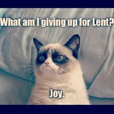 What am I giving up for Lent?