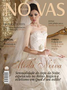 Noivas Ceará #9 - Sensualidade do Anjo da Noite, espetáculo no Reino Mágico e ecletismo em Qual é seu estilo?