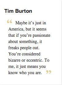 Ever happen to you??-tim-burton-quote.jpg