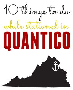 10 things to do while Stationed in Quantico #milspouse