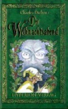Eine Weihnachtsgeschichte von Charles Dickens, http://www.amazon.de/dp/3899140281/ref=cm_sw_r_pi_dp_el5Pqb1ST8ADP