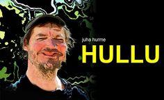 Juha Hurme: Hullu - Teatteri Telakka, Tampere - 8. - 15.12.2016 - Tiketti