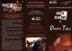 Carte blanche à Daniel Tosi à Saint André les 14 et 20 juillet 2016