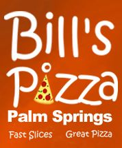 Menus for Bill's Pizza - Palm Springs - SinglePlatform Palm Springs Restaurants, Dining Club, Pizza Style, Good Pie, James Beard Award, Great Pizza, Palm Desert, James Brown, California Love