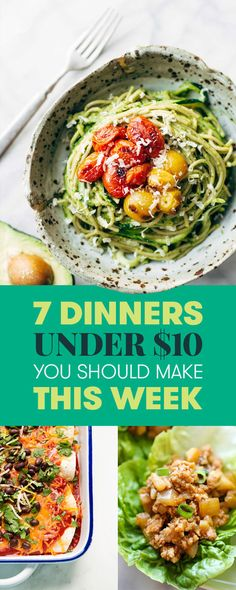 7 Dinners Under $10 You Should Make This Week