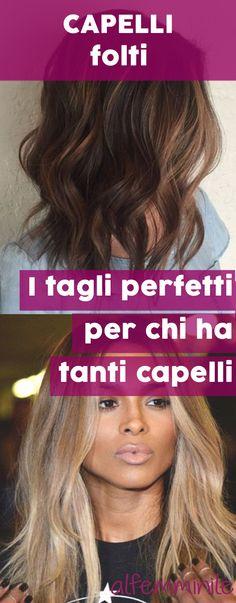 54 Best Capelli Folti Tagli Capelli Folti Come Averli Images