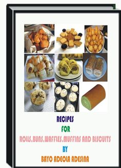 The ebook is all about how to make Biscuits,Rolls,Buns and the like for the delight of biscuit lovers-http://fiverr.com/users/xorenxo/manage_gigs