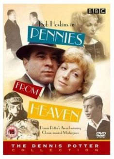 Bob Hoskins ... Dennis Potters - Pennies From Heaven