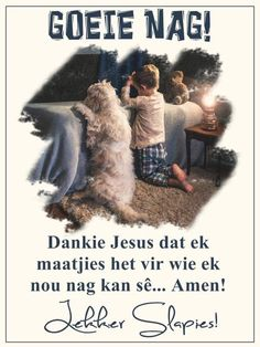 Good Night Sleep Tight, Afrikaanse Quotes, Goeie Nag, Christian Messages, Verses, Crochet Stitches, Jay, Phone, Awesome