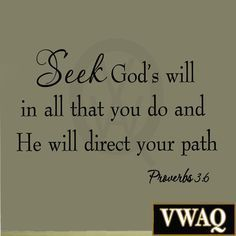 Seek God's Will in All That You Do, Provers 3:6 Bible Verse Wall Quote Script... Wall Decal