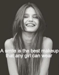 Smile is the most beautiful makeup!