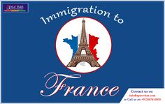 Immigration to France - We specialise in advising and assisting students in pursuing their dreams of Overseas Education.
