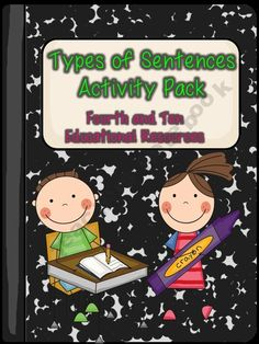 Types of Sentences Activity Pack