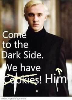 That's why I'm on the dark side