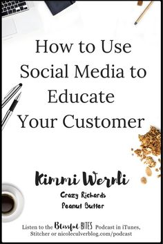 Using Social Media with President of Crazy Richard's Peanut Butter, Kimmi Wernli.
